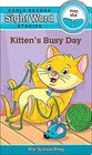 Sight Word Stories Kitten's Busy Day