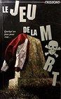 037-JEU DE LA MORT -LE