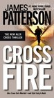 Cross Fire (Alex Cross, Bk 17)