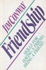 Friendship Skills for Having a Friend Being a Friend