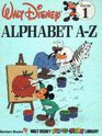 Alphabet A-Z, Vol 1 (Disney's Fun-to-Learn Library, Volume 1)