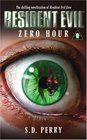 Zero Hour (Resident Evil, Bk 7)