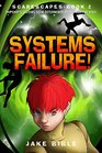 ScareScapes Book Two Systems Failure