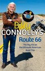 Billy Connolly's Route 66 The Big Yin on the Ultimate American Road Trip