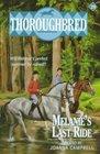 Melanie's Last Ride (Thoroughbred, Bk 29)