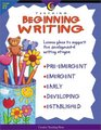 Teaching Beginning Writing Lesson Plans to Support Five Developmental Writing Stages