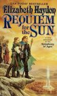 Requiem for the Sun (Symphony of Ages, Bk 4)