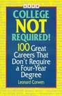 Arco College Not Required 100 Great Careers That Don't Require a College Degree
