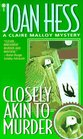 Closely Akin to Murder (Claire Malloy, Bk 11)