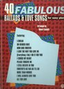 40 Fabulous Ballads  Love Songs for Easy Piano