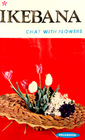 IKEBANA: Chat With Flowers