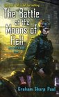 The Battle at the Moons of Hell (Helfort's War, Bk 1)
