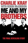 Me and My Brothers The Final Revealing Story
