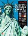 Building Citizenship Civics and Economics Student Edition