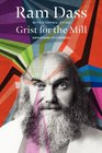 Grist for the Mill Awakening to Oneness