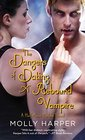 The Dangers of Dating a Rebound Vampire (Half-Moon Hollow, Bk 3)