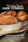 Vintage Remedies Guide to Bread