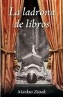 La ladrona de libros/ The book thief