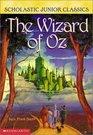 Wizard Of Oz (Scholastic Junior Classics)