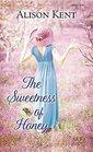 The Sweetness of Honey A Hope Springs Novel