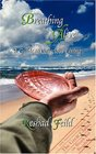 Breathing Alive A Guide to Conscious Living