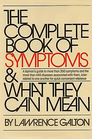 The Complete Book of Symptoms and What They Can Mean