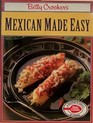 Betty Crocker's Mexican Made Easy (Betty Crocker Paperbacks)