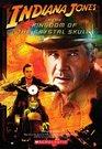 Indiana Jones and the Kingdom of the Crystal Skull (Indiana Jones)