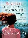 Beyond Tuesday Morning (9/11, Bk 2) (Large Print)