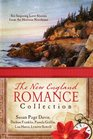 The New England Romance Collection Six Inspiring Love Stories from the Historic Northeast