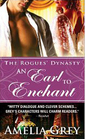 An Earl to Enchant (The Rogues' Dynasty, Bk 3)