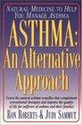Asthma: An Alternative Approach