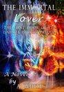 The Immortal Lover The UnHoly Pursuit Saga Prequel