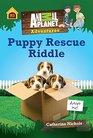 Puppy Rescue Riddle Animal Planet Adventure Chapter Book