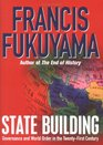 State Building Governance and World Order in the Twentyfirst Century