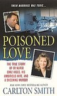 Poisoned Love The True Story of ER Nurse Chaz Higgs his Ambitious Wife and a Shocking Murder