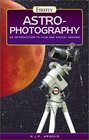 Astrophotography An Introduction to Film and Digital Imaging