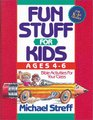 Fun Stuff for Kids 4-6