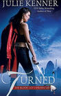 Turned (Blood Lily Chronicles, Bk 3)