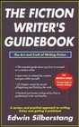 The Fiction Writer's Guidebook: the Art and Craft of Writing Fiction