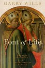 Font of Life Ambrose Augustine and the Mystery of Baptism