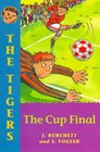 The Tigers the Cup Final