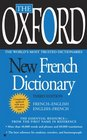 The Oxford New French Dictionary Third Edition