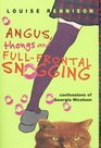 Angus, Thongs and Full-Frontal Snogging (Confessions of Georgia Nicolson)