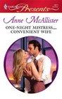 One-Night MistressConvenient Wife
