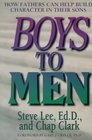 Boys to Men How Fathers Can Help Build Character in Their Sons