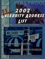 2002 Deluxe Celebrity Address List: Over 13,000 Accurate Addresses of Almost Every Public Figure Imaginable!