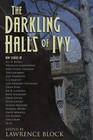 The Darkling Halls of Ivy