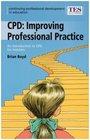 Continuing Professional Development Improving Professional Practice