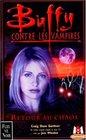 Buffy contre les vampires tome 10  Retour au chaos